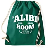 The Alibi Room Bar Frank Gallagher Fan Logo TV Serie Turnbeutel Sportbeutel Jutebeutel Rucksack Hipster, flaschengrün