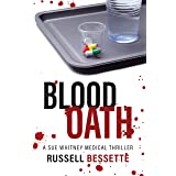 Blood Oath: A Sue Whitney Series (Sue Whitney Medical Thriller Series Book 4)