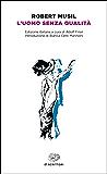 L'uomo senza qualità (Einaudi tascabili. Classici)