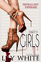 Dirty Girls Kindle Edition