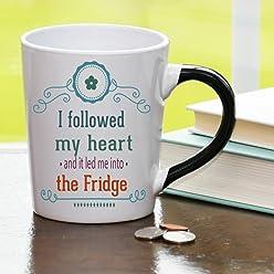 I Followed My Heart and It Led Me Into the Fridge Mug, Humor Coffee Cup, Humor Mug, Ceramic Mug, Custom Humor Gifts By Tumbleweed