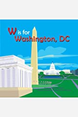 W is for Washington, DC (Alphabet Cities) Hardcover