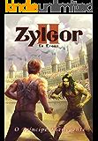 O Príncipe Flamejante: Zylgor II
