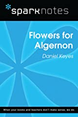 Flowers for Algernon (SparkNotes Literature Guide) (SparkNotes Literature Guide Series) (English Edition) eBook Kindle
