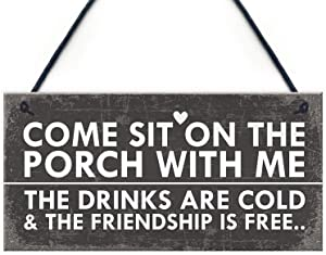 "Meijiafei Sit On The Porch Shabby Chic Hanging Wall Signs Garden Shed Plaques Alcohol Friend Gifts 10"" X 5"""