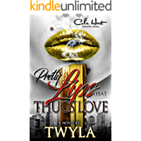 Pretty Lips That Thugs Love: An Urban Romance