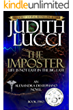 The Imposter: Second Book in the Alexandra Destephano Medical Thriller Series