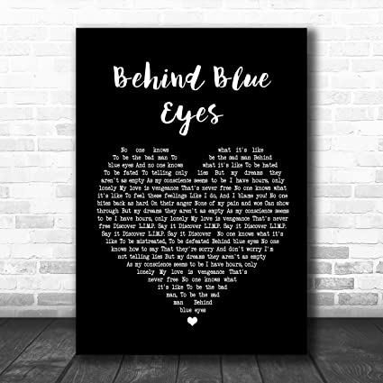 Amazon.com: Behind Blue Eyes Black Heart Song Lyric Art ...