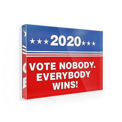 amazon com fridge magnet funny election sign vote nobody everybody