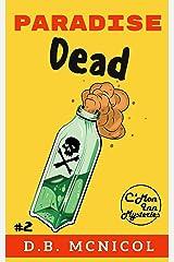 Paradise Dead: C'Mon Inn Cozy Mystery Book 2 (C'Mon Inn Mystery Series 3) Kindle Edition