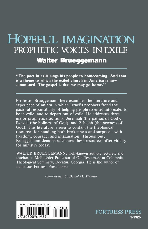 Hopeful Imagination: Prophetic Voices in Exile: Walter Brueggemann:  9780800619251: Amazon.com: Books