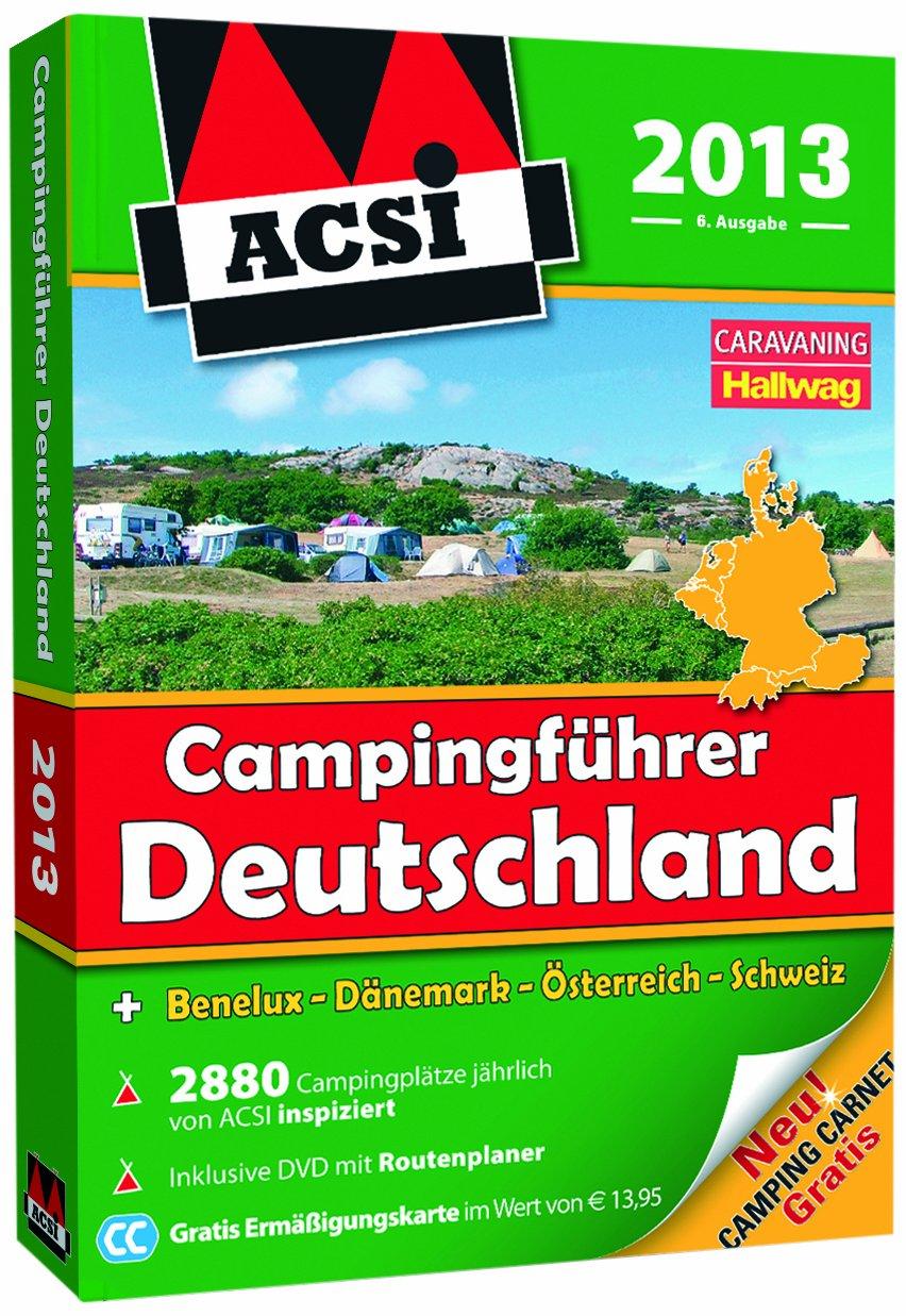 ACSI Campingführer Deutschland 2013: mit DVD