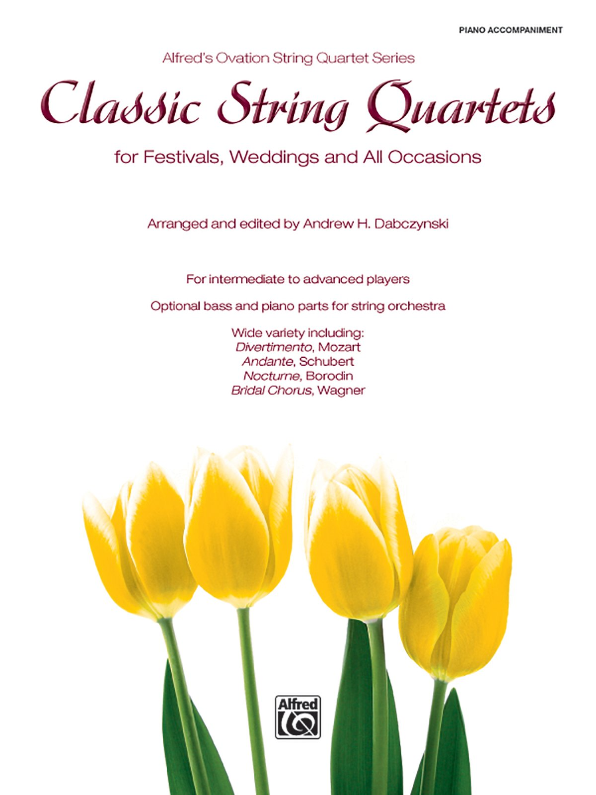 Classic String Quartets for Festivals, Weddings, and All Occasions: Piano Acc., Parts (Alfred's Ovation String Quartet Series) pdf