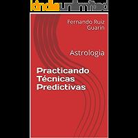 Practicando Técnicas Predictivas: Astrologia