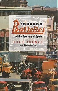 BARREIROS. EL MOTOR DE ESPAÑA: Amazon.es: Hugh Thomas, PLANETA: Libros