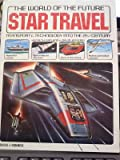The World of Future Star Travel