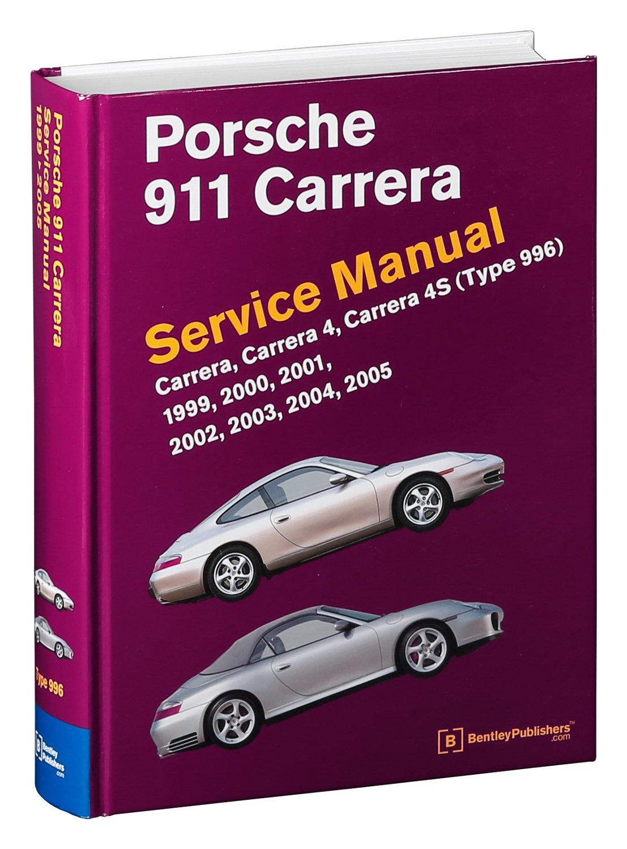 porsche 911 type 996 service manual 1999 2000 2001 2002 2003 rh amazon ca porsche 911 sc service manual pdf porsche 911 carrera service manual