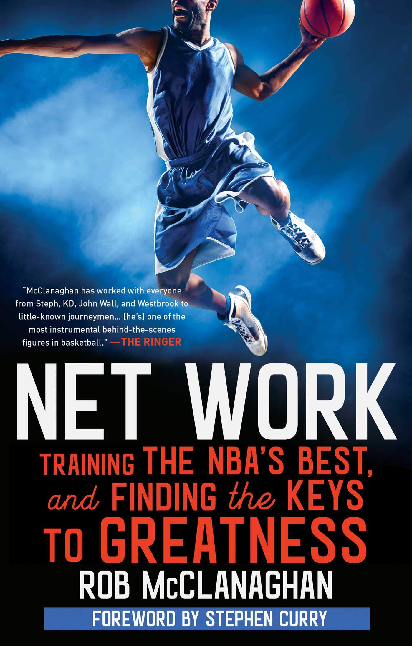 Net Work: Training the NBA's Best and Finding the Keys to