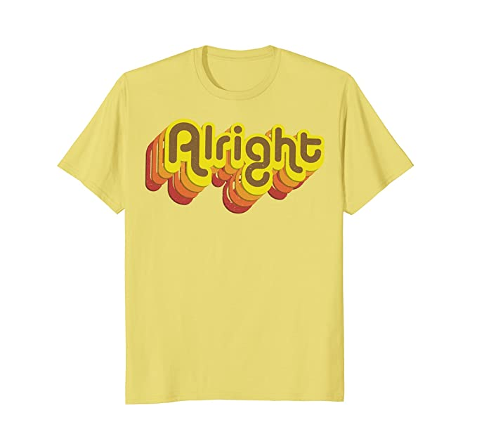Women's 70s Shirts, Blouses, Hippie Tops Alright Alright Shirt Funny Retro 70s Tee $19.74 AT vintagedancer.com