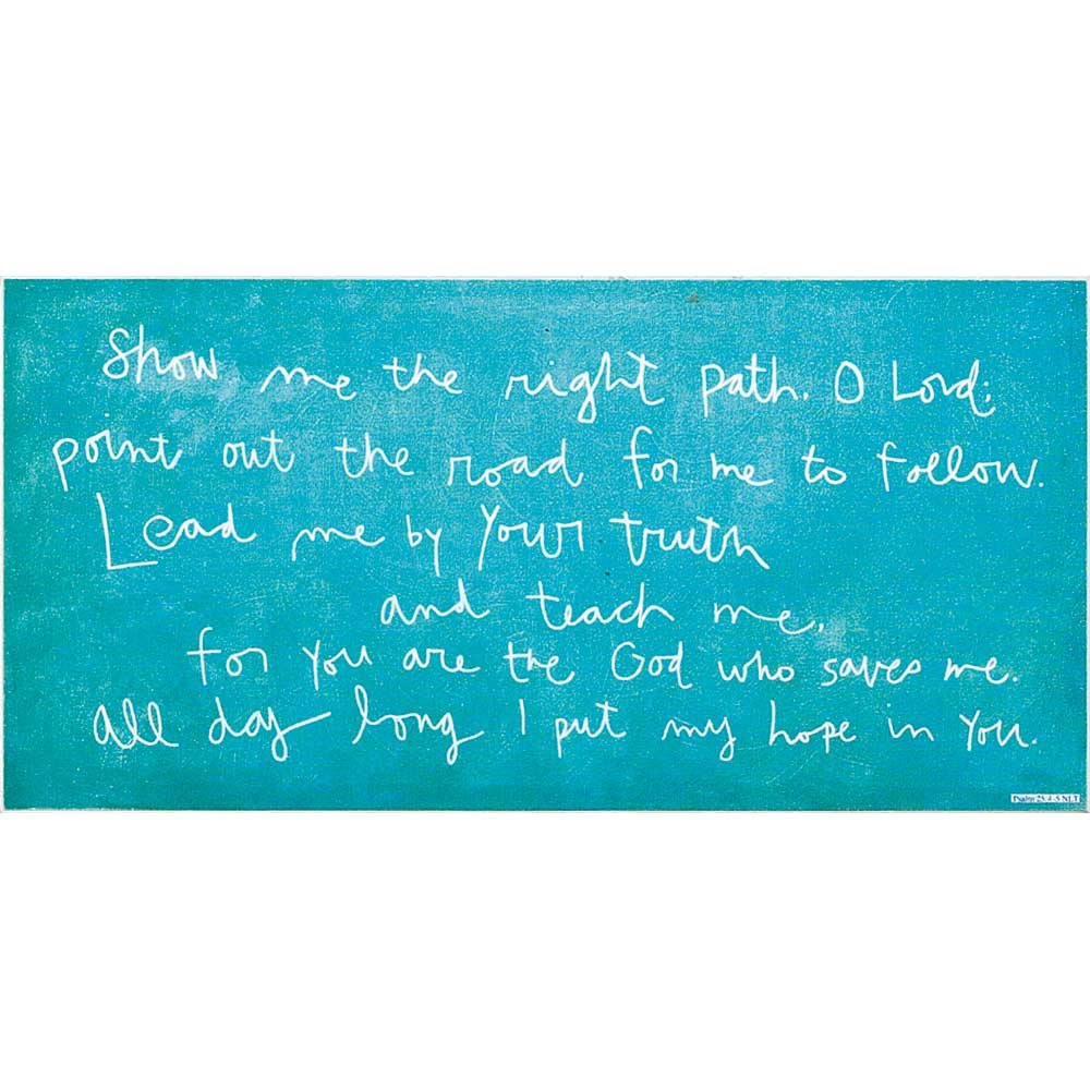 O Lord Script Brushed Aqua 8 x 16 Wood Wall Sign Plaque Dicksons Show Me The Right Path