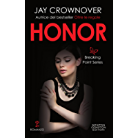 Honor (The Breaking Point Series Vol. 1)