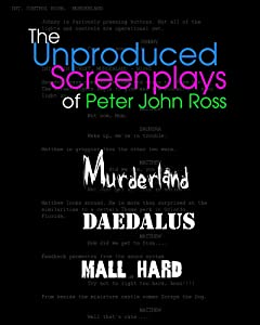 The Unproduced Screenplays