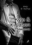 Kyle & Jason: Threesome (German Edition)