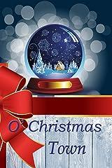 O'Christmas Town: Christmas Novellas Paperback