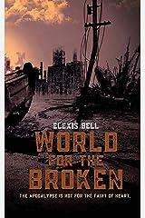 World for the Broken Paperback
