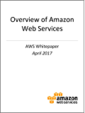 Overview of Amazon Web Services (AWS Whitepaper) (English Edition)