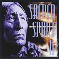 Sacred Spirit, Vol. 2: More Chants and Dances Of Native Americans