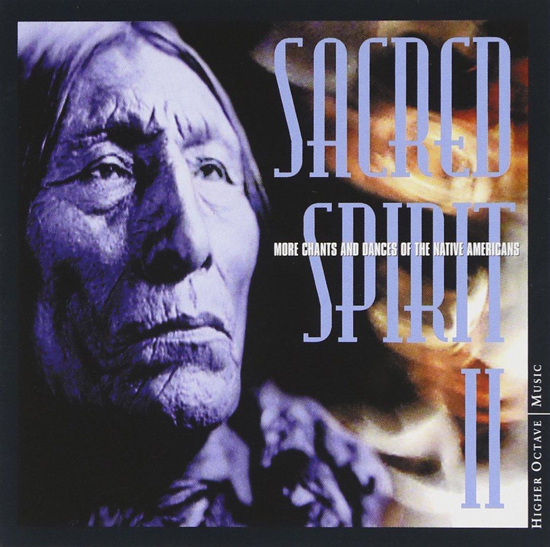 sacred spirit sacred spirit vol 2 more chants and dances of