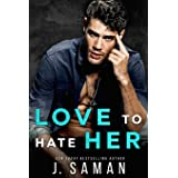 Love to Hate Her: A Single Dad, Rock Star Romance (Wild Love)