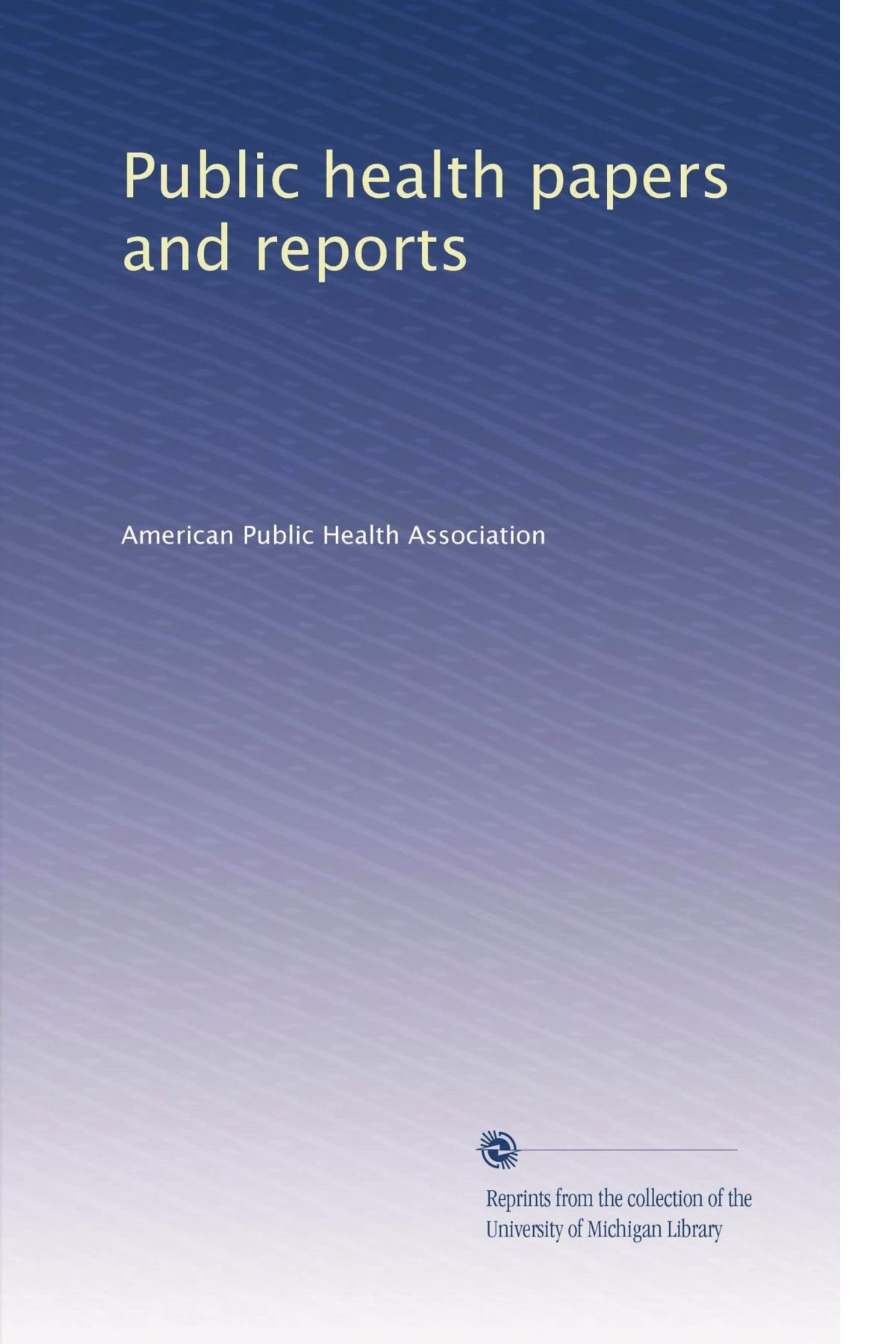 Public health papers and reports pdf epub