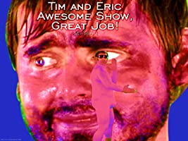 Tim and Eric Awesome Show, Great Job! Season 1