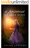 A Princesa da Meia Noite