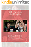 101 Questions for Couples (Coffee Table Philosophy Book 9)