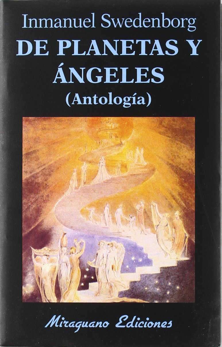 De Planetas y Angeles Antología Libros de los Malos Tiempos: Amazon.es: Inmanuel Swedenborg: Libros