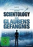 Scientology: Ein Glaubensgefängnis