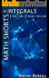 Math Shorts - Integrals (English Edition)
