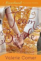 Team Bride: A Christian Romance (Riverbend Romance Book 4) Kindle Edition