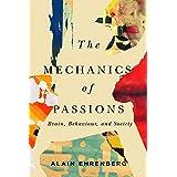 The Mechanics of Passion: Brain, Behaviour, and Society