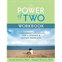 The Power of Two Workbook: Communication Skills for a Strong & Loving Marriage (...