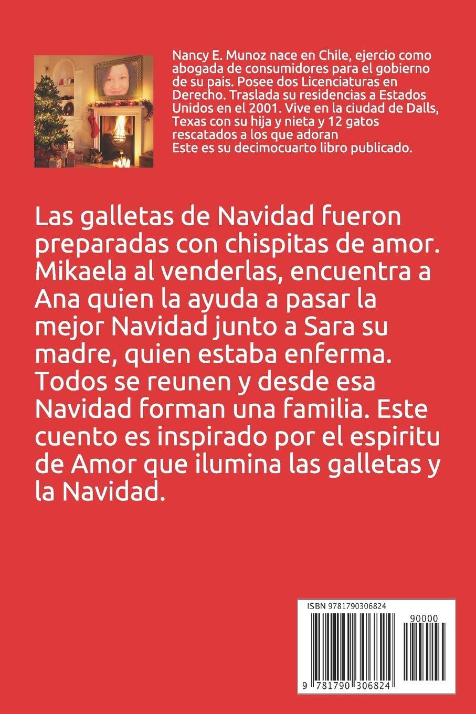 Amazon.com: LAS GALLETAS DE NAVIDAD: Feliz Navidad! (Spanish Edition) (9781790306824): Nancy E. Munoz: Books