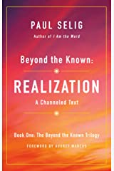 Beyond the Known: Realization (The Beyond the Known Trilogy) Paperback