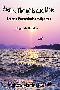 Poems, Thoughts and More: Poemas, Pensamientos y algo más