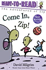 Come In, Zip! (The Adventures of Zip) Kindle Edition