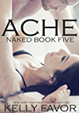 ACHE (Naked Book 5) (English Edition)