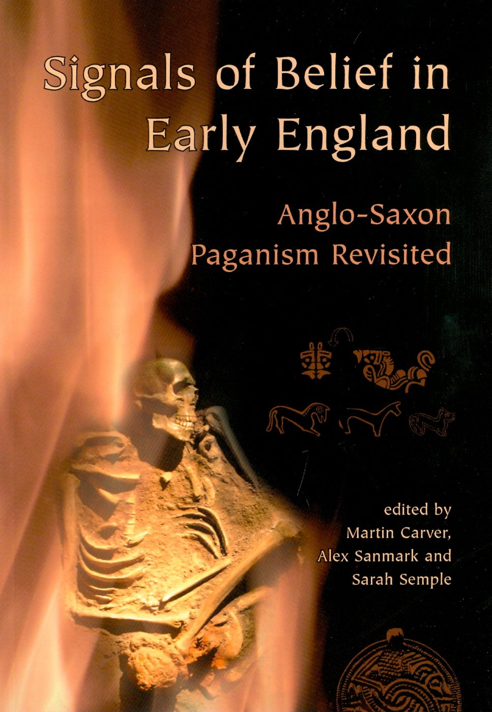 Signals of Belief in Early England: Anglo-Saxon Paganism Revisited
