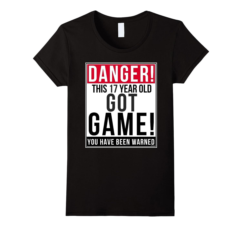 Funny 17th birthday Game T Shirt 17 Year Old Birthday Gift